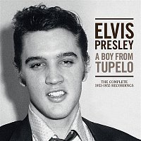 A Boy From Tupelo: The Complete 1953-1955 Recordings