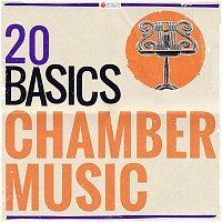 Fine Arts Quartet, Reginald Kell – 20 Basics: Chamber Music (20 Classical Masterpieces)