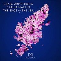 Craig Armstrong, Calum Martin, Cecilia Weston & Scottish Ensemble – The Edge of the Sea