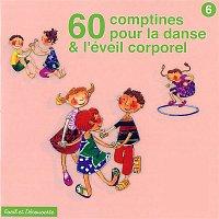 Nadege Vacante, Marie-Francoise Cattenoz, Maryse Philippe, Estelle Bigot, Gérard Beauchamp – 60 Comptines pour la danse et l'éveil corporel
