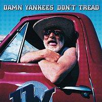 Damn Yankees – Don't Tread