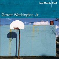 Grover Washington, Jr. – Jazz Moods: Cool