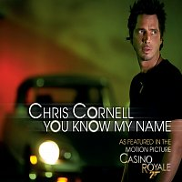 Chris Cornell – You Know My Name