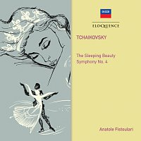 Anatole Fistoulari, Paris Conservatoire Orchestra, Royal Philharmonic Orchestra – Tchaikovsky: Sleeping Beauty; Symphony No. 4