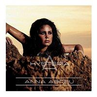 Anna Abreu – Hysteria