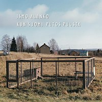 Ismo Alanko – Kun Suomi Putos Puusta