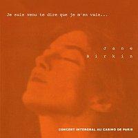 Jane Birkin – Je suis venu te dire que je m'en vais... [Concert intégral au Casino de Paris]