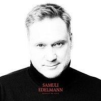 Samuli Edelmann – Paasta ne pois