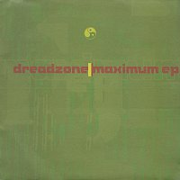 Dreadzone – Maximum EP