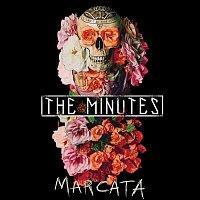The Minutes – Marcata