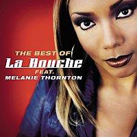 La Bouche, Melanie Thornton – Best Of La Bouche feat. Melanie Thornton