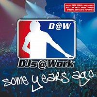 DJs@Work – Some Years Ago