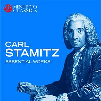Various Artists.. – Carl Stamitz: Essential Works