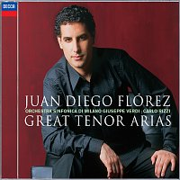 "Juan Diego Flórez, Orchestra Sinfonica di Milano Giuseppe Verdi, Carlo Rizzi – Juan Diego Florez: Great Tenor Arias [(with bonus track ""Malinconia"" - recorded Live in Recital)]"
