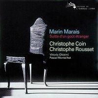 Christophe Coin, Vittorio Ghielmi, Pascal Monteilhet, Christophe Rousset – Marais: Suite d'un gout étranger