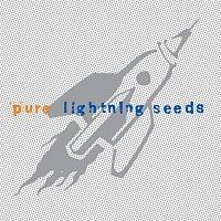 Lightning Seeds – Pure