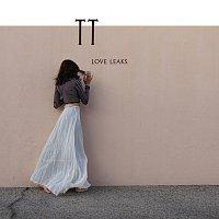 TT – Love Leaks