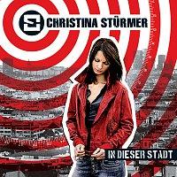Christina Sturmer – In dieser Stadt [Digital Version]