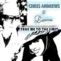 Chris Andrews & Leticia – Take Me To The Limit