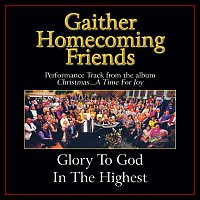 Bill & Gloria Gaither – Glory To God In The Highest [Performance Tracks]