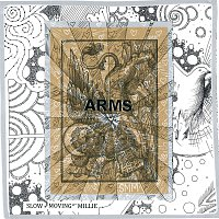 Slow Moving Millie – Arms
