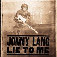 Jonny Lang – Lie To Me