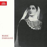 Marie Podvalová – Marie Podvalová (historický archiv)