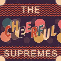 The Supremes – Cheerful
