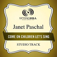 Janet Paschal – Come On Children Let's Sing