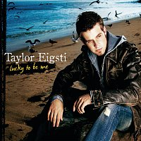 Taylor Eigsti – Lucky To Be Me
