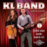 KL Band – 1. Dobré ráno svetlo mojich očí