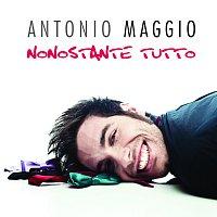 Antonio Maggio – Nonostante Tutto