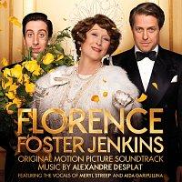 Alexandre Desplat, Meryl Streep – Florence Foster Jenkins [Original Motion Picture Soundtrack]