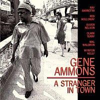 Gene Ammons – A Stranger In Town