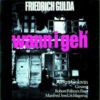 Friedrich Gulda – Friedrich Gulda - Wann i geh`