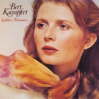 Bert Kaempfert And His Orchestra – Golden Memories [Remastered]