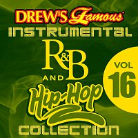The Hit Crew – Drew's Famous Instrumental R&B And Hip-Hop Collection [Vol. 16]