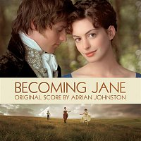 Original Soundtrack, Adrian Johnston, Paul Englishby, Vicci Wardman, Anthony Pleeth, John Lenehan, Marcia Crayford, Gabrielle Lester – Becoming Jane