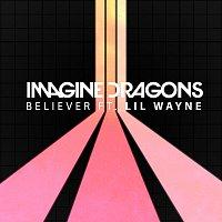 Imagine Dragons, Lil Wayne – Believer