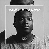 Cuebur – For Headz Only
