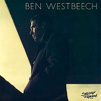 Ben Westbeech – There's More To Life Than This