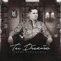 Larry Hernández – Tu Diseno