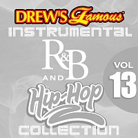 The Hit Crew – Drew's Famous Instrumental R&B And Hip-Hop Collection [Vol. 13]
