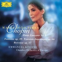 Maria Joao Pires, Chamber Orchestra Of Europe, Emmanuel Krivine – Chopin: Piano Concerto No.1; Fantaisie