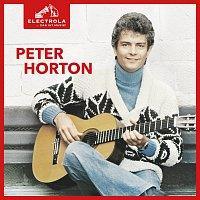 Peter Horton – Electrola…Das ist Musik! Peter Horton