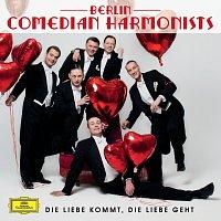 Berlin Comedian Harmonists – Die Liebe kommt, die Liebe geht