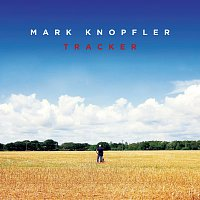 Mark Knopfler – Tracker