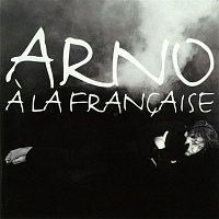 Arno – a la francaise