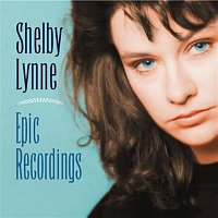 Shelby Lynne – Epic Recordings