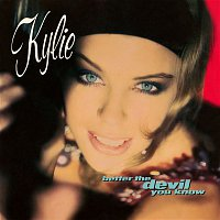 Kylie Minogue – Better the Devil You Know